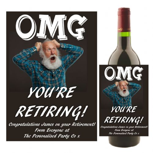 Personalised OMG RETIREMENT Wine / Champagne Bottle Label Gift Idea N61